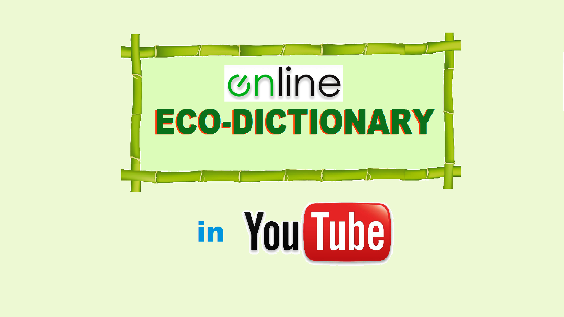 Online EcoDictionary in video format